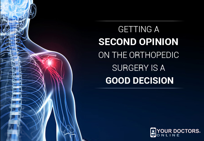 Getting a Second Opinion For Orthopedic Surgery is Beneficial