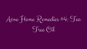 clear skin acne home remedies