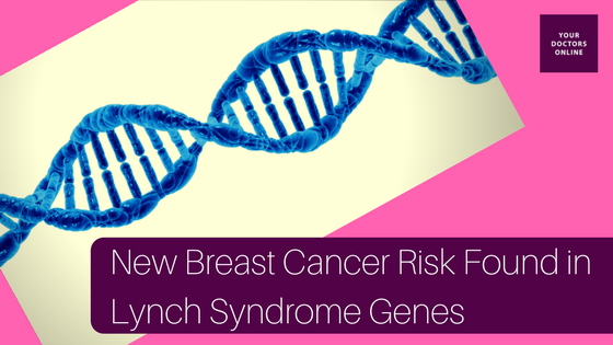 New Breast Cancer Risk Found in Lynch Syndrome Genes