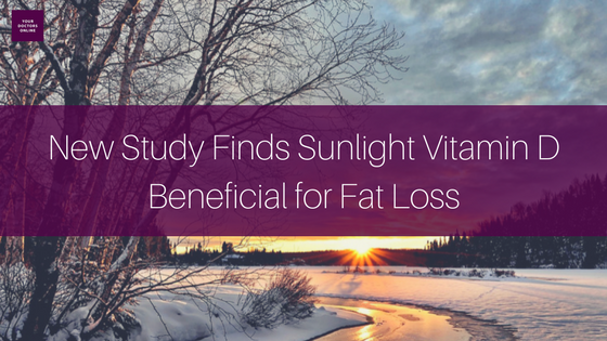 New Study Finds Sunlight Vitamin D Beneficial for Fat Loss