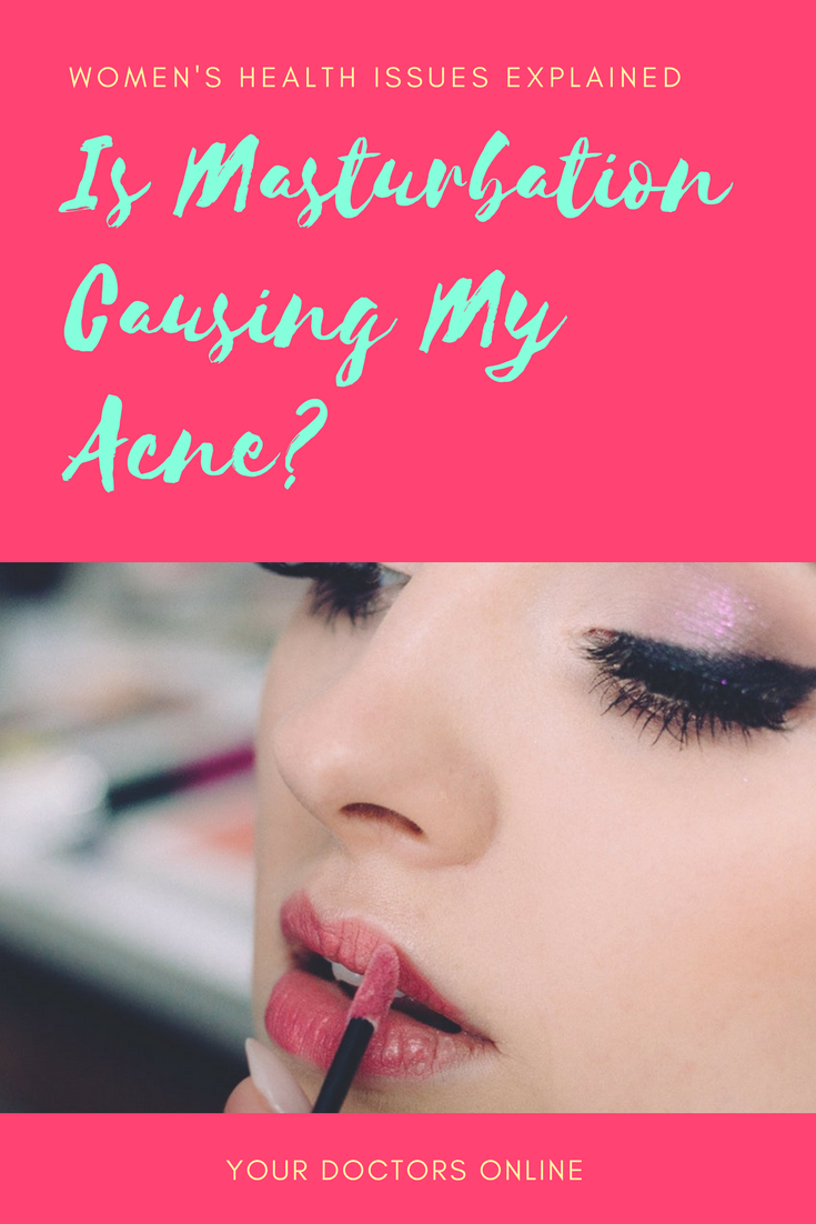 What necessary acne and masturbation can