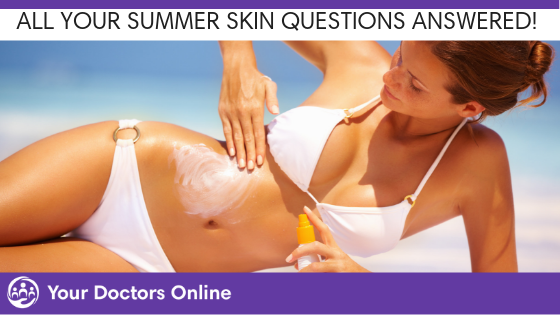 All Your Summer Skin Questions Answered