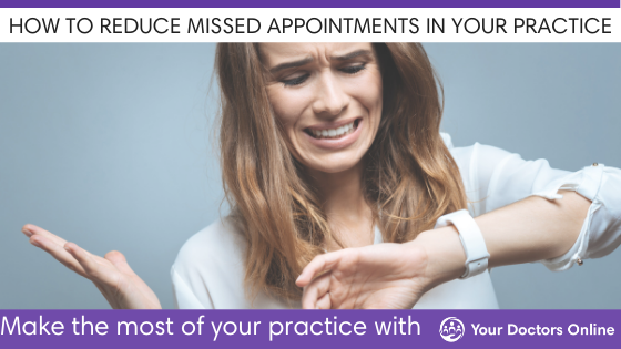 How to Keep Your Patients From Missing Appointments
